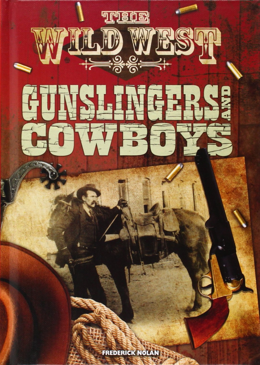 Gunslingers and Cowboys (The Wild West) pdf