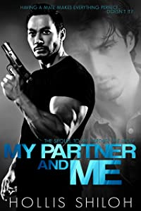 My Partner and Me (shifters and partners Book 2)