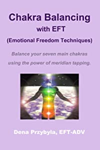 Chakra Balancing with EFT (Emotional Freedom Techniques)