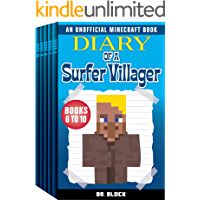 Diary of a Surfer Villager, Books 6-10: (a collection of unofficial Minecraft books) (Minecraft Books: Complete Diary of a Minecraft Villager Book 2)