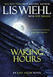 Waking Hours (East Salem)