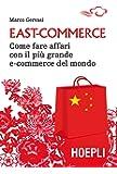 East-commerce. Come fare affari con il più grande e-commerce del mondo