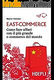 East-Commerce: Come fare affari con il più grande e-commerce del mondo