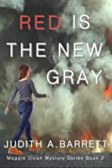 RED IS THE NEW GRAY (MAGGIE SLOAN MYSTERY SERIES Book 2) Kindle Edition