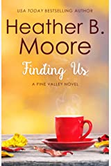 Finding Us (Pine Valley Book 5) Kindle Edition