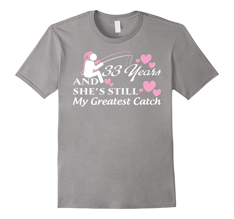 33rd Wedding Anniversary Gifts - Funny Fishing Shirts-CD ...  sc 1 st  Canditee & 33rd Wedding Anniversary Gifts u2013 Funny Fishing Shirts-CD u2013 Canditee