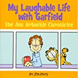 My Laughable Life with Garfield: The Jon Arbuckle Chronicles