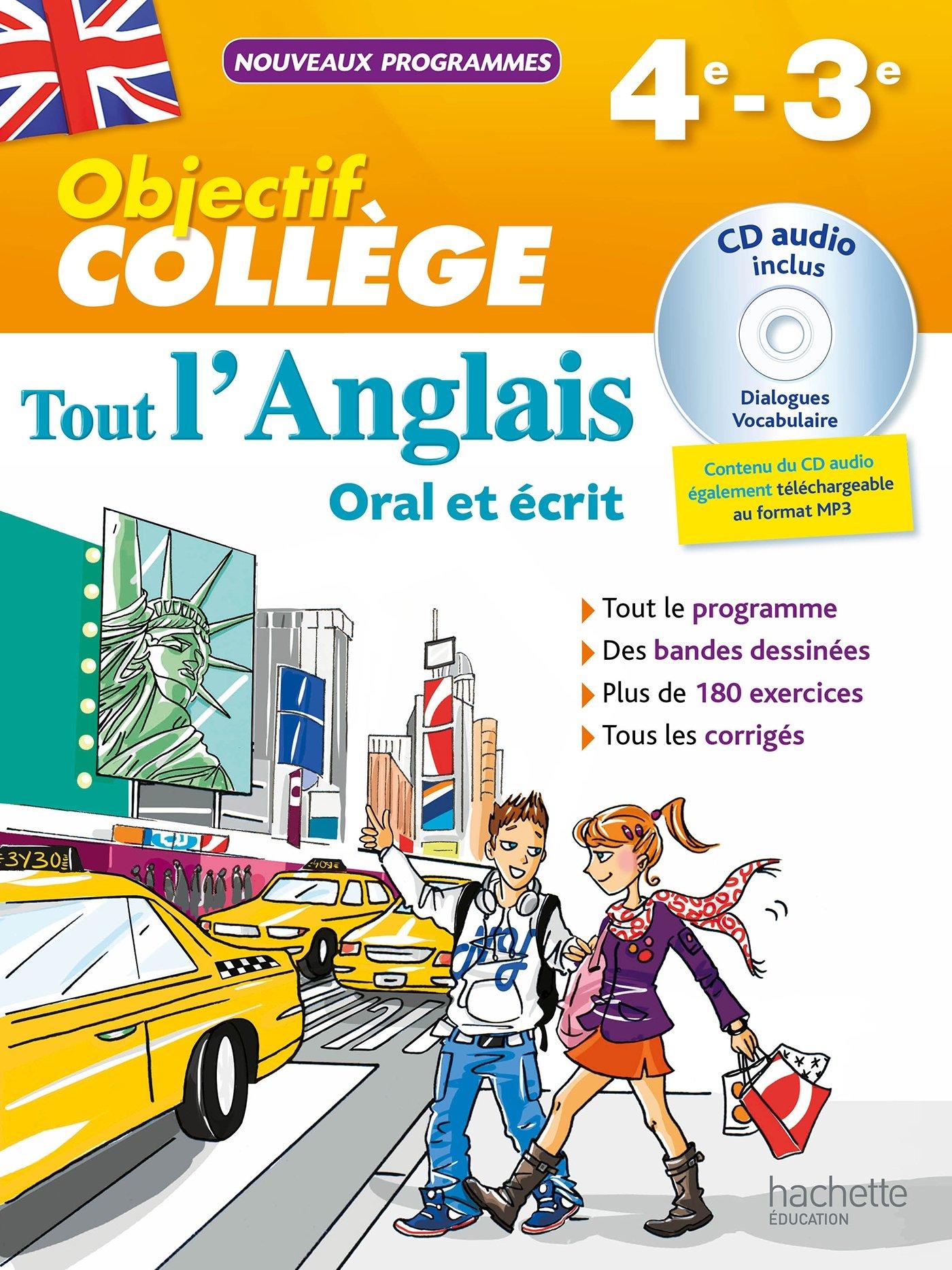 Amazon Fr Objectif College Tout L Anglais 4e 3e Nouveau Programme 2016 Guimberteau Daniel Livres