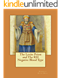 The Levite Priest & The RH Negative Blood Type