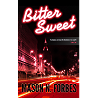 Bitter Sweet: A gripping crime, mystery and suspense thriller. (English Edition)