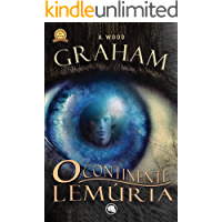 Graham - O Continente Lemúria (Versão exclusiva em eBook com FINAL ALTERNATIVO)