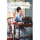 To Write a Wrong (The Bleecker Street Inquiry Agency Book #2)