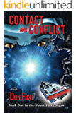 CONTACT AND CONFLICT. ALIENS & HUMANS.: Book One in the Space Fleet Sagas