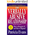 The Verbally Abusive Relationship, Expanded Third Edition: How to recognize it and how to respond