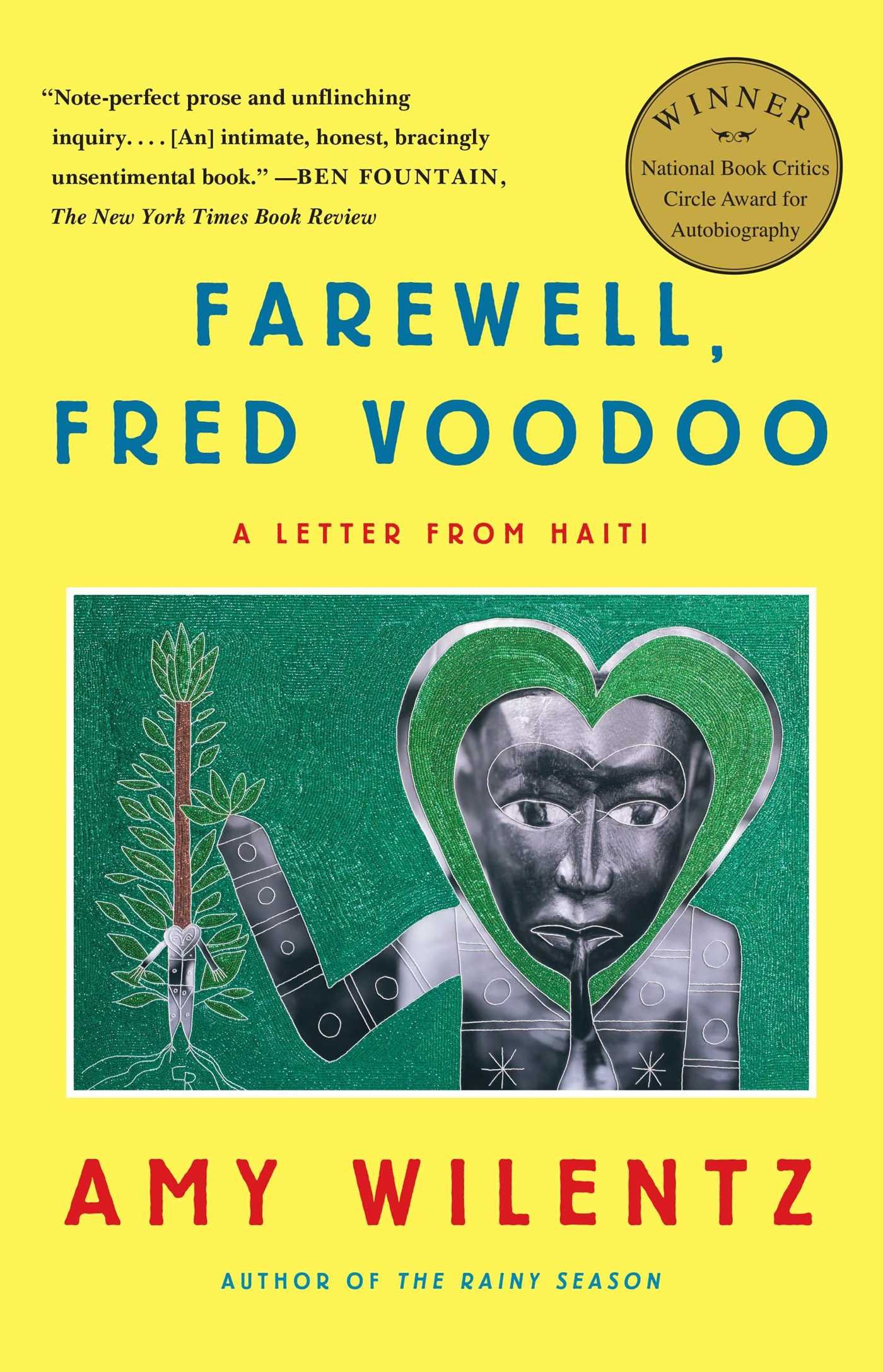 Farewell, Fred Voodoo: A Letter From Haiti: Amy Wilentz: 9781451644074:  Amazon: Books