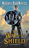 The Way of the Shield (Maradaine Elite Book 1)