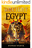 Ancient Egypt: From Beginning To End (Egyptian History - Egyptian Mysteries - Egyptian Mythology - Egyptian Gods) (Ancient Civilizations From Beginning To End Book 2)