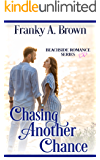 Chasing Another Chance (Beachside Romance Book 1)