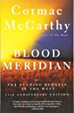 Blood Meridian: Or the Evening Redness in the West