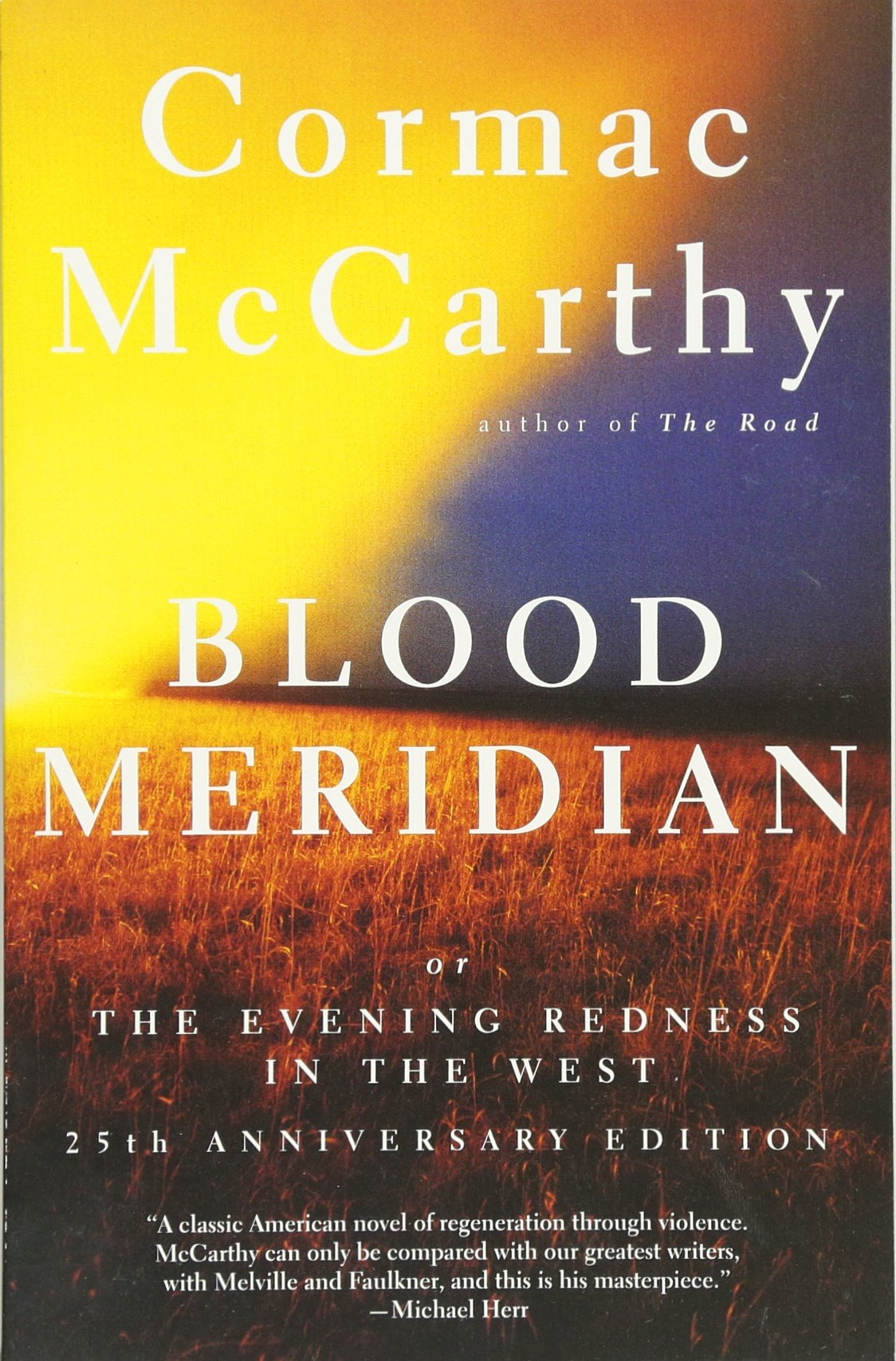 Blood Meridian: Or The Evening Redness In The West: Cormac Mccarthy:  9780679728757: Amazon: Books