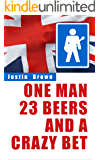 One Man, 23 Beers and a Crazy Bet
