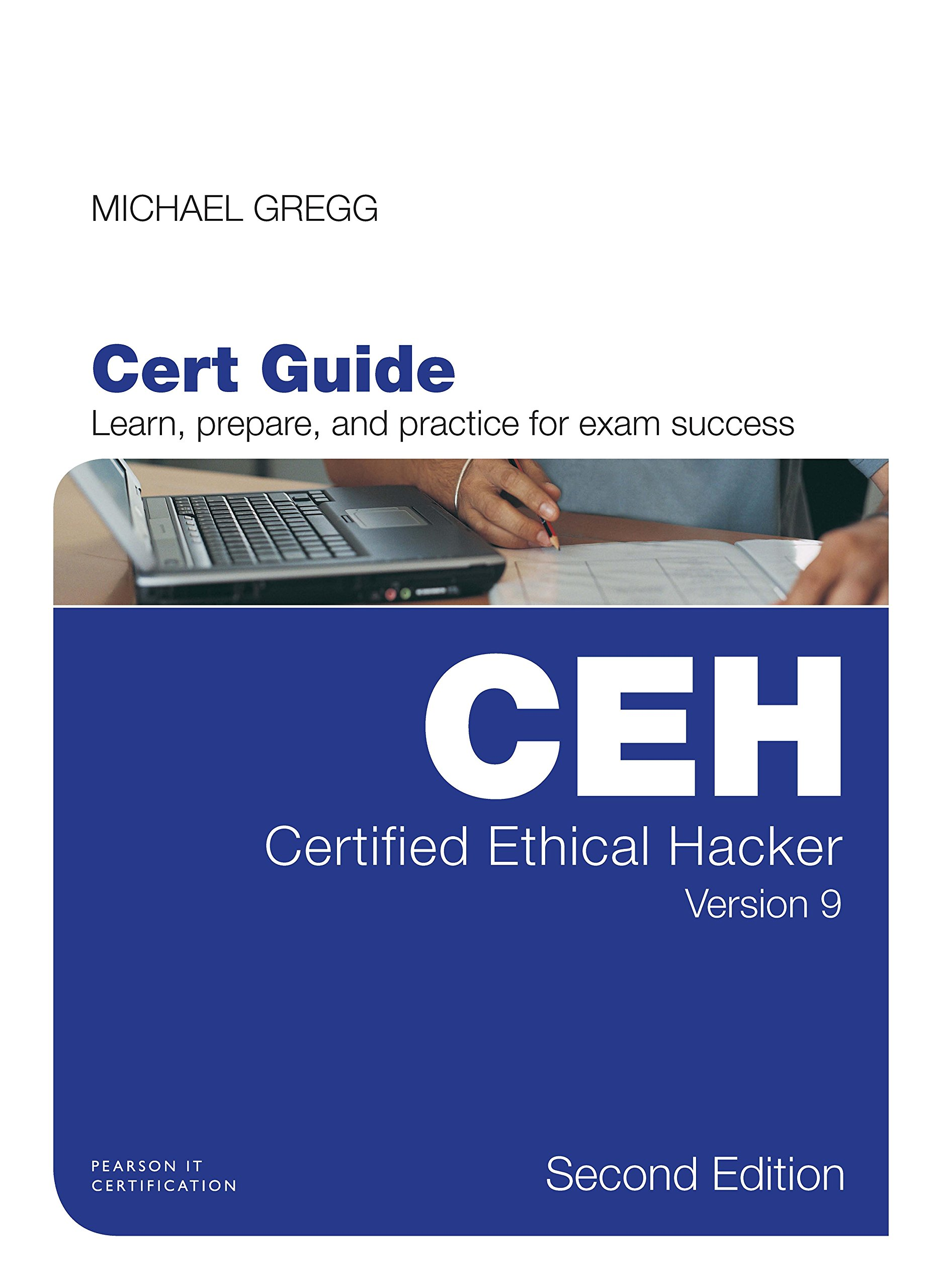 Certified ethical hacker ceh version 9 cert guide certification certified ethical hacker ceh version 9 cert guide certification guide michael gregg 0009386873710 amazon books fandeluxe Images