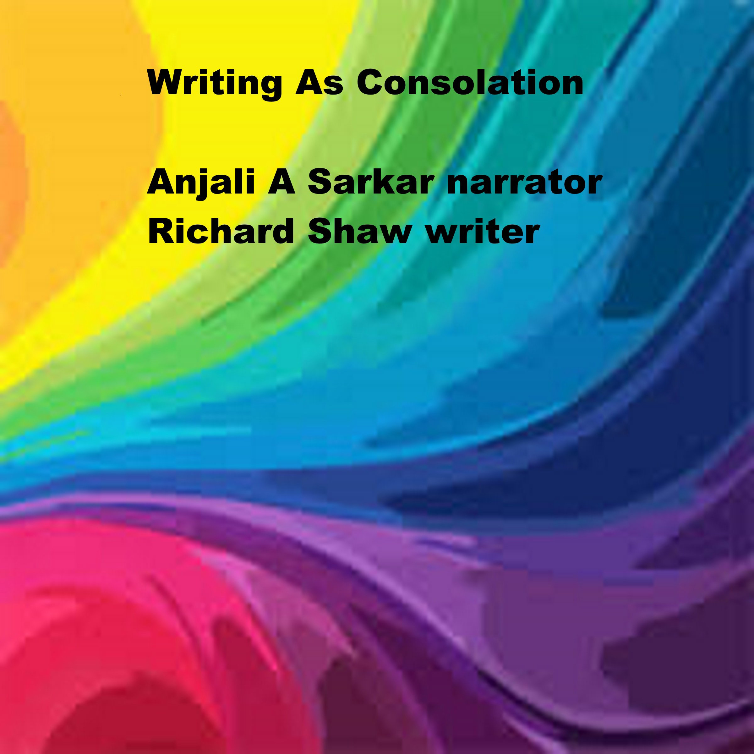 Writing as Consolation