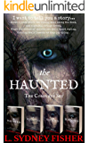 The Haunted:  The Complete Set: A Haunted History Series
