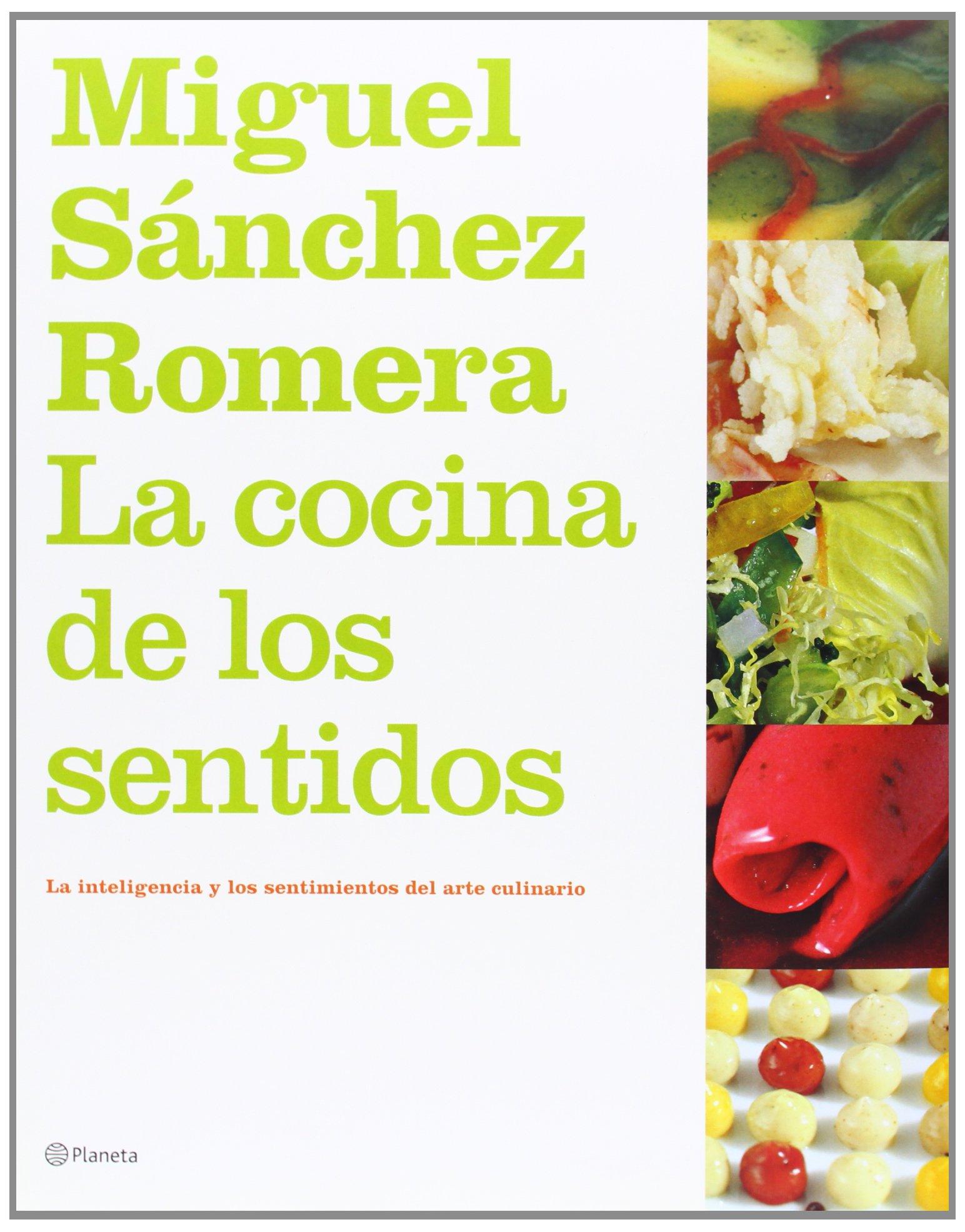 La Cocina de Los Sentidos (Spanish Edition) by Planeta