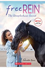 The Steeplechase Secret (Free Rein #1) Kindle Edition