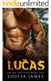 Lucas (Saving the Pack Book 1)