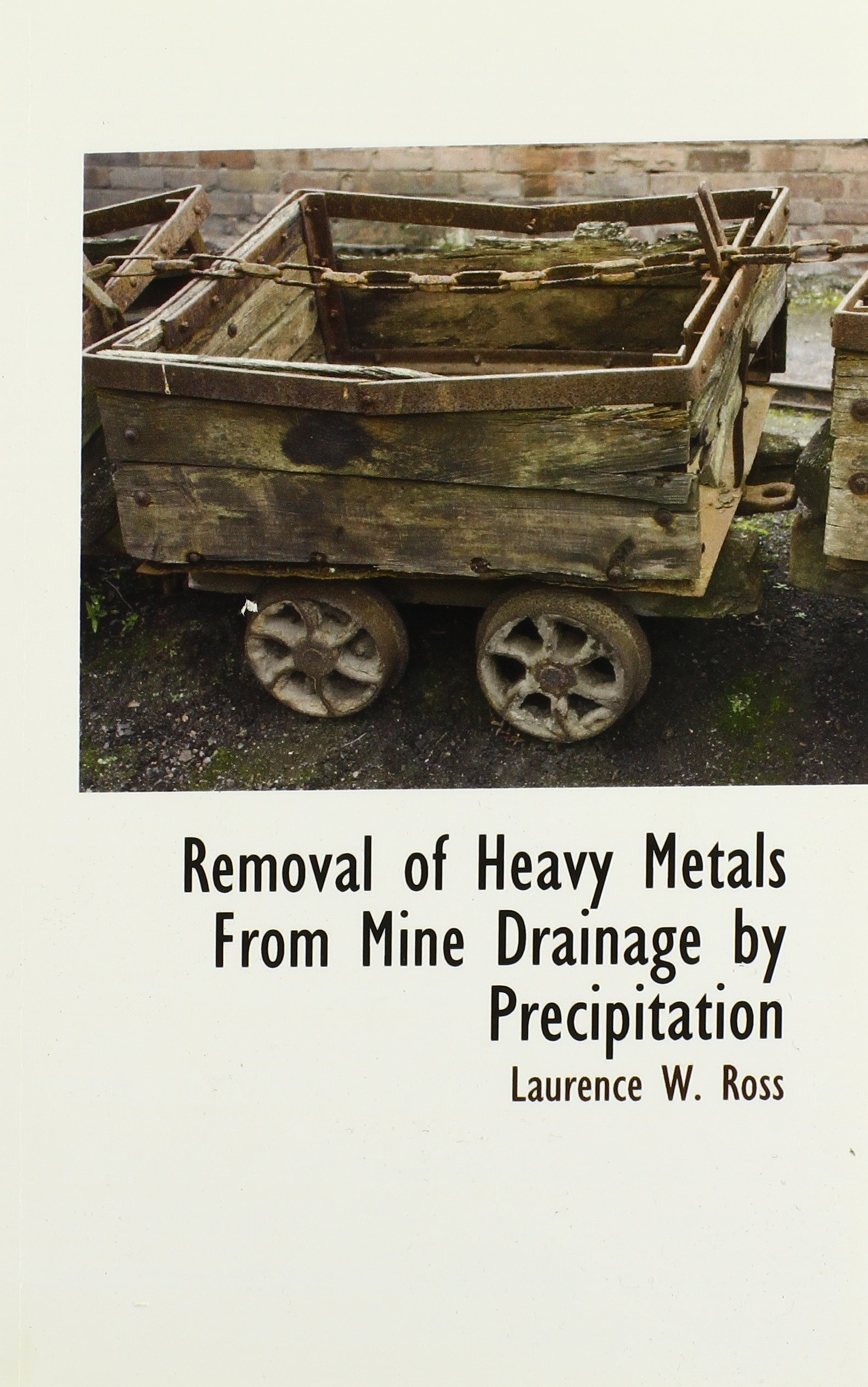 Download Removal of Heavy Metals From Mine Drainage by Precipitation PDF