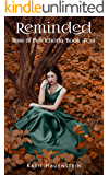 Reminded (Rose of Petrichoria Book 4)