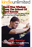 Hard-Won Wisdom From The School Of Hard Knocks (Revised and Expanded)
