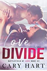 Love Divide: A Friends to Lovers Standalone Romance (Battlefield of Love Book 2) Kindle Edition