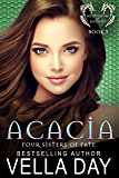 Acacia: Hidden Realms of Silver Lake (Four Sisters of Fate Book 3)