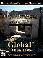 Global Treasures - PREHISTORIC MALTA