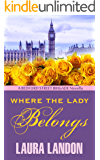 Where the Lady Belongs (The Bedford Street Brigade Book 1)