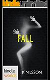 The Drazen World: FALL (Kindle Worlds Novella) (Improper  Book 2)
