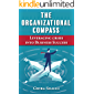 The Organizational Compass: Leveraging crisis into Business Success