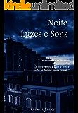 Noite, Luzes e Sons