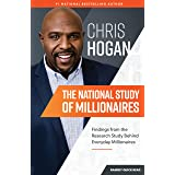 The National Study of Millionaires: Findings From the Research Study Behind Everyday Millionaires
