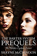 The Barter System Prequels: The Barter System Series Kindle Edition