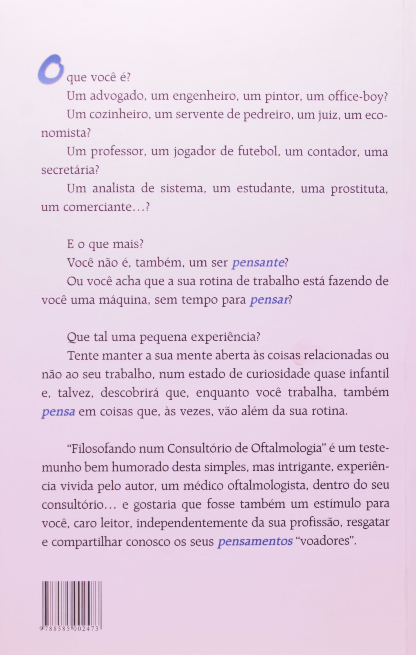 Filosofando Num Consultorio de Oftalmologia: Ivan Thomas Large: 9788585002473: Amazon.com: Books