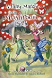 A Fairy Match in the Mushroom Patch (The Mischief Series)