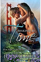 Awakened By Time: Book Eight of The Thistle & Hive Series Kindle Edition