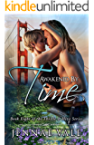 Awakened By Time: Book Eight of The Thistle & Hive Series