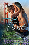 Awakened By Time: Book Eight of The Thistle & Hive Series (English Edition)