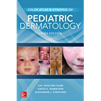 Color Atlas & Synopsis of Pediatric Dermatology, Third Edition