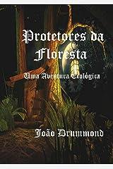 Protetores da Floresta (Portuguese Edition) Kindle Edition